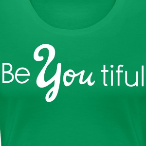 beyoutiful T-Shirts - Women's Premium T-Shirt