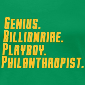 genius billionaire  play boy philanthropist T-Shirts - Frauen Premium T-Shirt