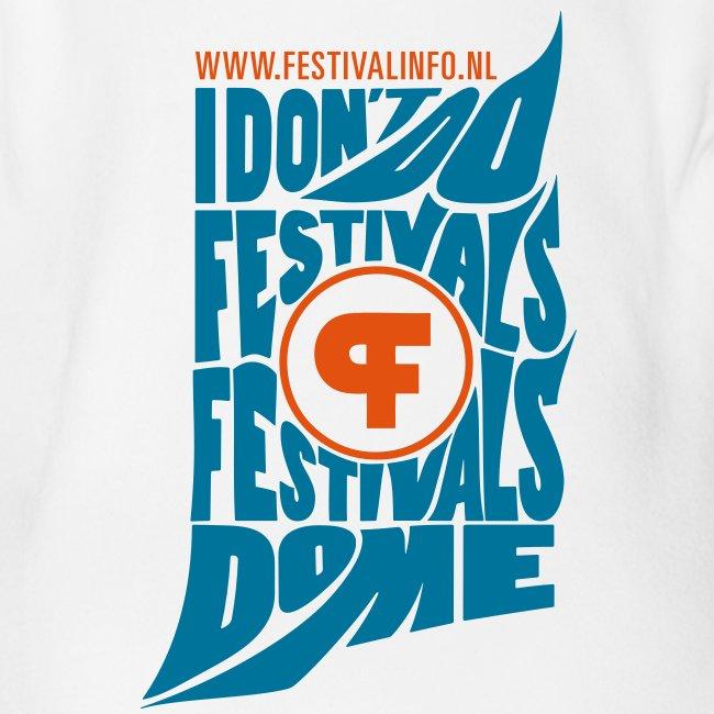 Festivals do me (baby)