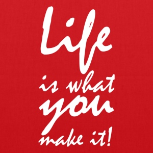 life is what you make it2 Bags & backpacks - Tote Bag