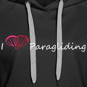 I Love Paragliding V1 Pullover & Hoodies - Frauen Premium Hoodie