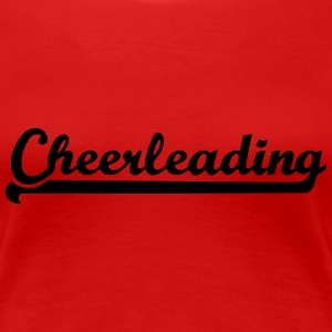 Cheerleading T-Shirts - Frauen Premium T-Shirt