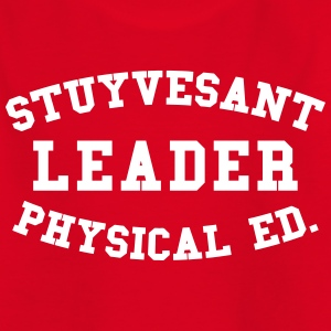 STUYVESANT LEADER PHYSICAL ED. Shirts - Teenage T-shirt