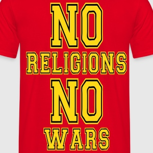 no religions no wars T-Shirts - Men's T-Shirt