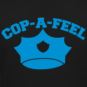 Funny police design Cop-a-feel officer cops T-Shirts - Men's Premium T-Shirt