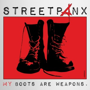 Tasse | STREETPANX | My boots are weapons. - Tasse