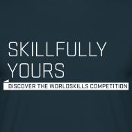Design ~ Skillfully Yours Men's T-Shirt