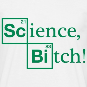 Science, Bitch! - Jesse Pinkman - Breaking Bad T-Shirts - Men's T-Shirt