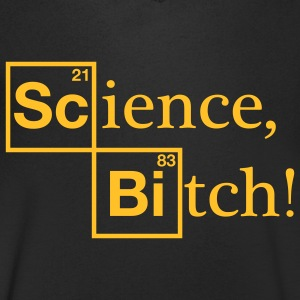 Science, Bitch! - Jesse Pinkman - Breaking Bad T-Shirts - Men's V-Neck T-Shirt