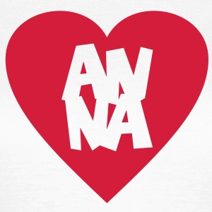 I Love Anna T-Shirt - Women's T-Shirt