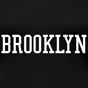 New-York : Brooklyn Tee shirts - T-shirt Premium Femme