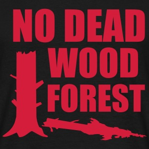 gegen nationalpark - no dead wood forest T-Shirts - Männer T-Shirt