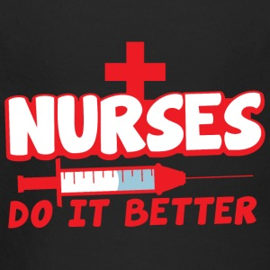 nurses do it better with hypodermic needle Hoodies - Longlseeve Baby Bodysuit