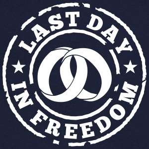 Last day in freedom T-Shirts - Men's V-Neck T-Shirt