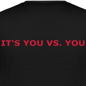 You vs. You T-Shirts - Men's Premium T-Shirt