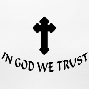 In God we trust (1c) T-Shirts - Frauen Premium T-Shirt