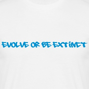 evolve or be extinct T-shirts - Mannen T-shirt