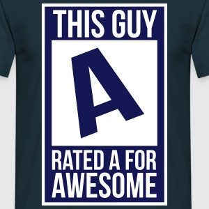 Rated A for Awesome - Men's T-Shirt
