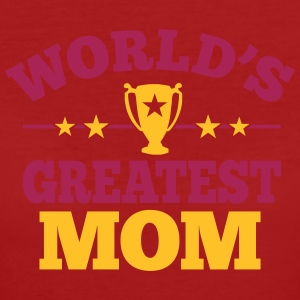 World's greatest Mom T-shirts - Vrouwen Bio-T-shirt
