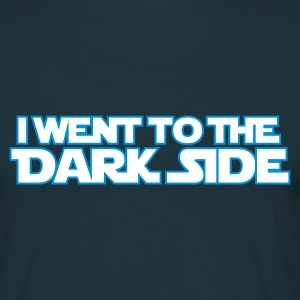 Went to dark side (only) 2c T-Shirts - Männer T-Shirt