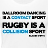 Rugby Is a Collision Sport - Women's Premium T-Shirt