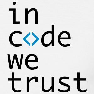 in code we trust, developer, hipster, geek, nerd - Men's T-Shirt