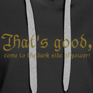dark side of power... Pullover & Hoodies - Frauen Premium Hoodie