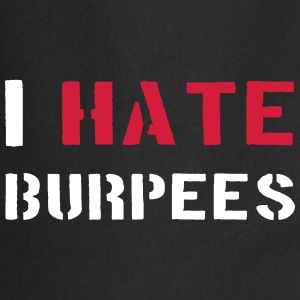 I Hate Burpees  Aprons - Cooking Apron
