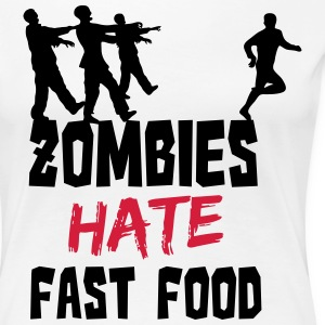 Zombies Hate Fast Food T-shirts - Premium-T-shirt dam