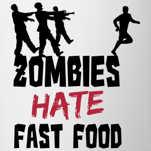 Zombies Hate Fast Food Botellas y tazas - Taza