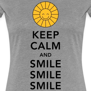 Keep calm and smile smile smile sunny summer sun T-Shirts - Women's Premium T-Shirt