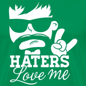 Like a haters love hate me moustache boss hipster T-Shirts - Men's Premium T-Shirt