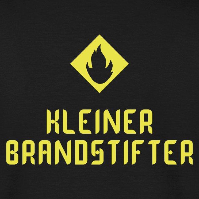 """Herrenshirt """"Kleiner Brandstifter"""""""