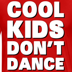 Cool Kids Don't Dance T-shirts - Mannen Premium T-shirt