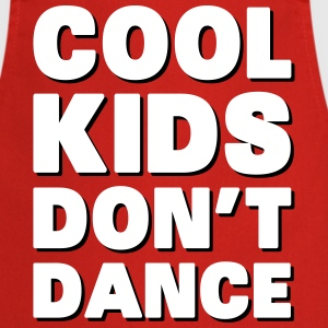 Cool Kids Don't Dance  Aprons - Cooking Apron