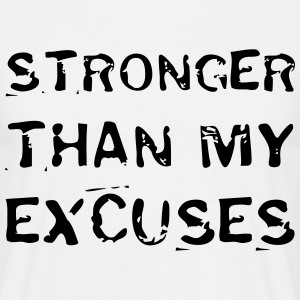 Stronger Than My Excuses T-shirts - Herre-T-shirt
