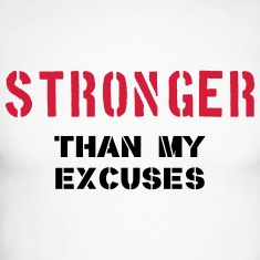 Stronger Than My Excuses Long sleeve shirts