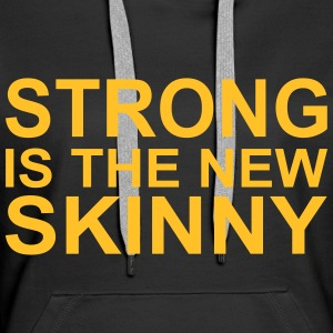 Strong is the new Skinny Sudaderas - Sudadera con capucha premium para mujer