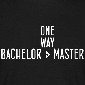 one way Bachelor Master - Männer T-Shirt