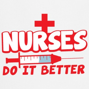 nurses do it better with hypodermic needle  Aprons - Cooking Apron