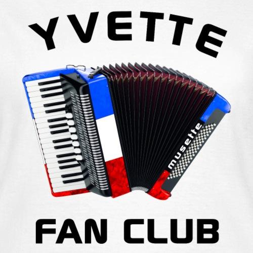Yvette fan club - Vive la vraie musique Française