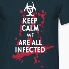 Keep Calm infected Tee shirts