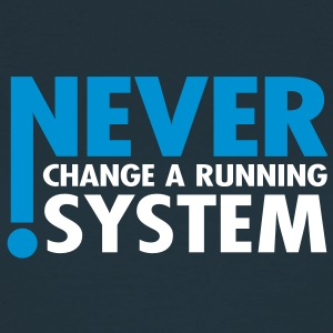 never change a running system, 1- 2 farbig / T-Shirts - Frauen T-Shirt