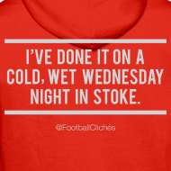 Design ~ Cold, Wet Wednesday in Stoke (Hoodie)