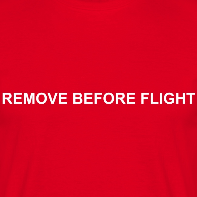 Man Shirt - Remove before flight
