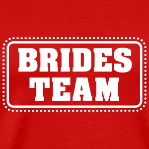 Brides team (1c) T-Shirts - Men's Premium T-Shirt