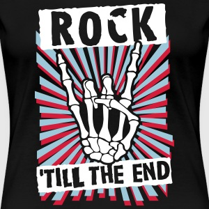 rock 'till the end T-shirts - Vrouwen Premium T-shirt