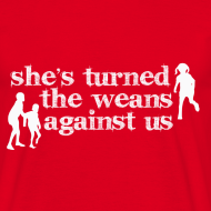 Design ~ She's turned the weans against us