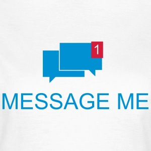 Message me / Mail me 2c T-Shirts - Women's T-Shirt