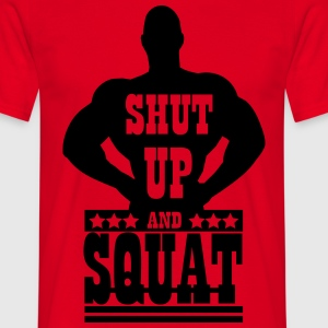 Shut up and squat Tee shirts - T-shirt Homme